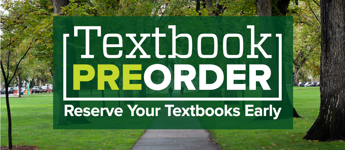 Textbook Preorder Logo over photo of the CSU Oval. Text reads Textbook Preorder - Reserve your textbooks early.