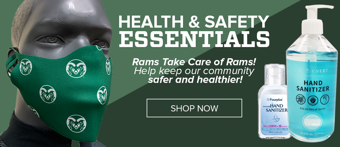 Health and Safety Essentials from the CSU Bookstore! Rams Take Care of Rams! Help keep our community safer and healthier - Shop Now! Image features a mannequin wearing a face mask as well as two different sized bottles of hand sanitizer.