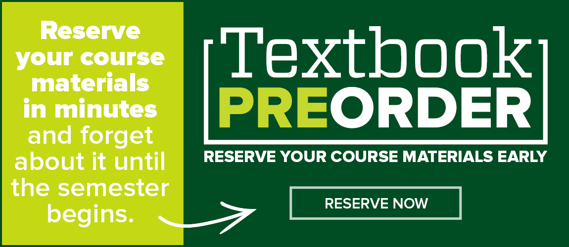 Preorder Your Textbooks for Fall 2019! Sign up for Textbook Preorder from the CSU Bookstore today!