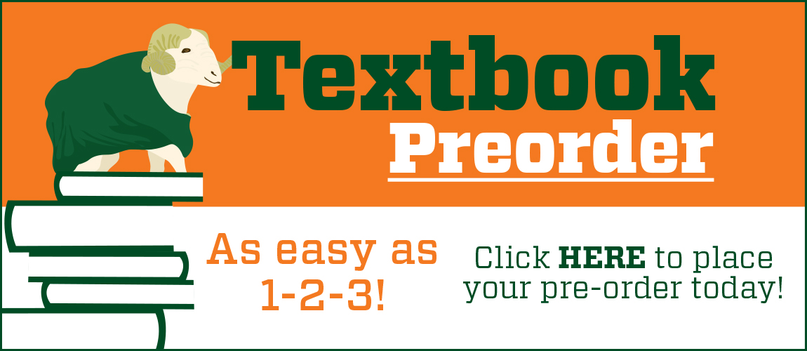 Textbook Preorder at CSU Bookstore! This FREE service gets you the books you need with one easy form!
