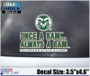 Once a Ram Always a Ram Colorado State University Decal