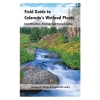 Image for Field Guide to Colorado's Wetland Plants by Denise Culver