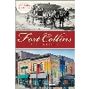 Image for Fort Collins:  A History by Barbara Fleming