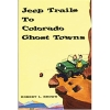 Cover Image for 75 Classic Rides: Colorado by Jason Sumner