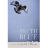 Image for Smith Blue by Camille Dungy