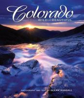 Image For Colorado Wild and Beautiful by Glenn Randall