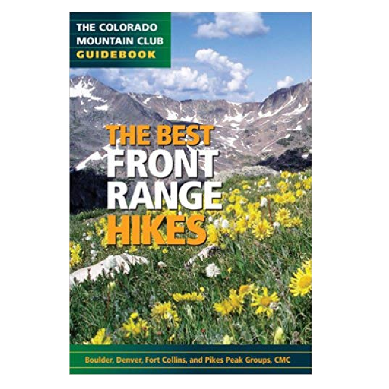 Image For Best Front Range Hikes by Colorado Mountain Club Staff