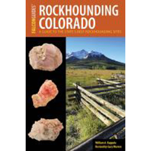 Image For Rockhounding Colorado by William Kappele