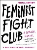 Image for Feminist Fight Club by Jessica Bennett