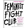 Cover Image for Feminist Fight Club by Jessica Bennett