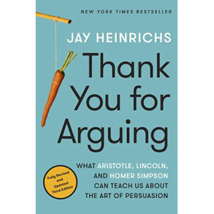 Image For Thank You for Arguing by Jay Heinrichs