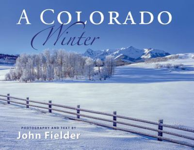 Image For Colorado Winter by John Fielder