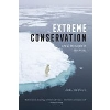 Image for Extreme Conservation by Joel Berger