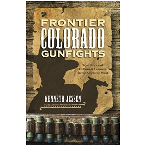 Image For Frontier Gun Fights by Kenneth Jessen