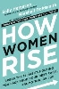 Image for How Women Rise by Sally Helgesen