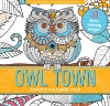 Image for Owl Town Coloring Book