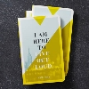 Image for I Am Here to Live Out Loud Write Now Journal