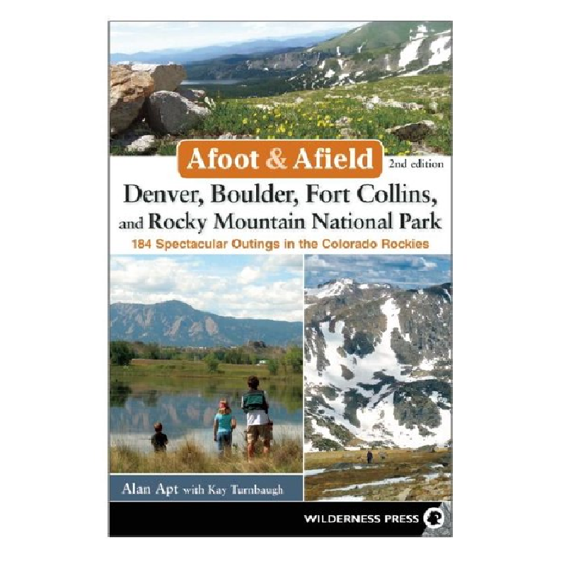 Cover Image For Afoot and Afield: Denver, Boulder, Fort Collins & RMNP
