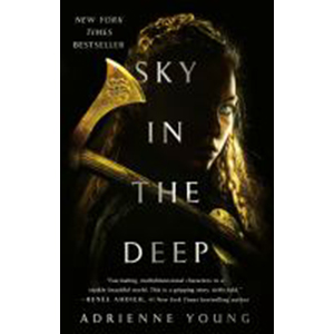 Cover Image For Sky in the Deep by Adrienne Young