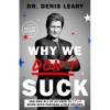 Why We Dont Suck by Denis Leary Image