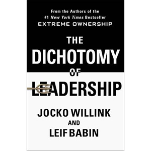 Image For Dichotomy of Leadership by Jocko Willink