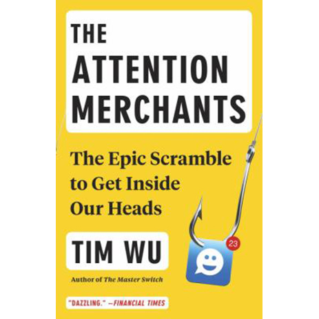 Image For Attention Merchants by Tim Wu