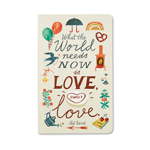 Image For What the World Needs Now Is Sweet Love Journal