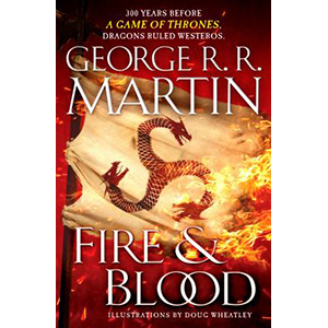 Cover Image For Fire and Blood by George R R Martin
