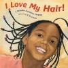 Cover Image for I Love My Haircut Board Book by Natasha Anastasia Tarpley