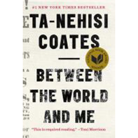 Image For Between the World by Ta-Nehisi Coates