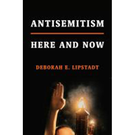 Image For Antisemitism by Deborah E Lipstadt