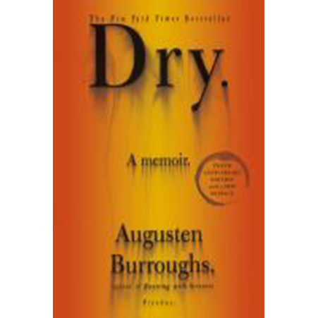 Cover Image For Dry by Augusten X Burroughs