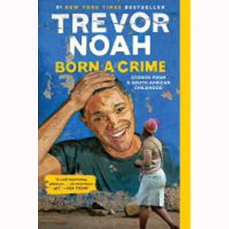 Image For Born A Crime by Trevor Noah