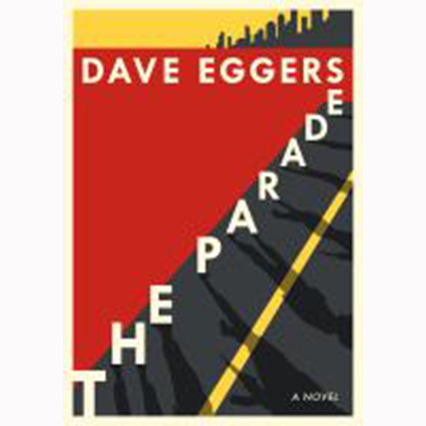 Image For Parade by Dave Eggers