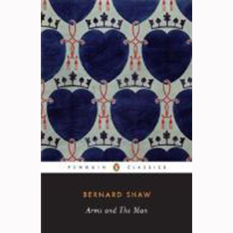 Image For Arms and the Man by George Bernard Shaw