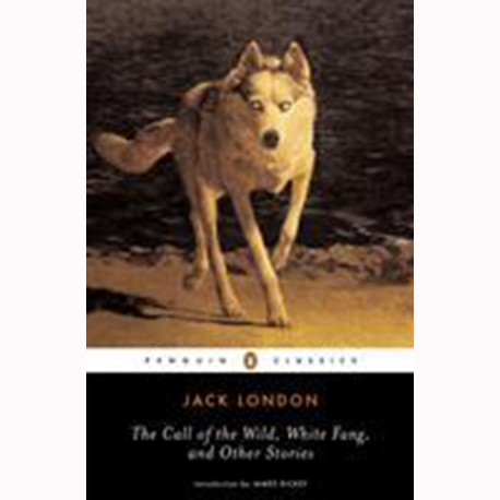 Image For Call of the Wild and White Fang by Jack London