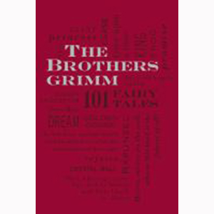 Cover Image For 101 Fairy Tales by the Brothers Grimm