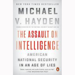 Image For Assault on Intelligence by Michael Hayden