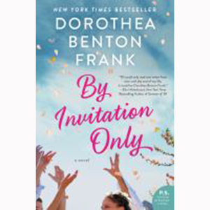 Image For By Invitation Only by Dorothea Benton Frank