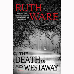 Cover Image For Death of Mrs. Westaway by Ruth Ware (paperback)