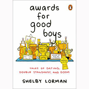Image For Awards for Good Boys by Shelby Lorman