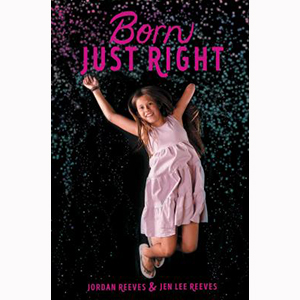 Image For Born Just Right by Jordan Reeves