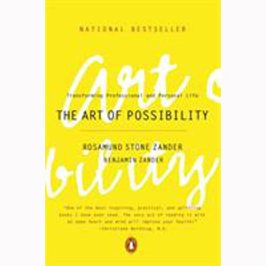 Image For Art of Possibility by Rosamund Stone Zander