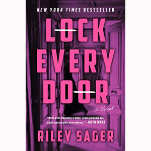 Image For Lock Every Door by Riley Sager