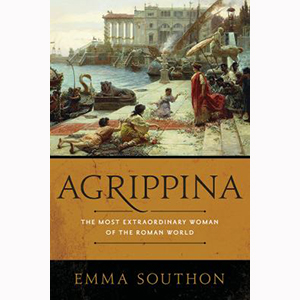 Image For Agrippina by Emma Southon