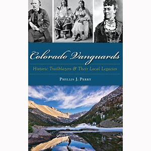 Image For Colorado Vanguards by Phyllis Perry