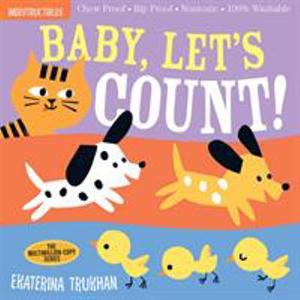 Image For Indestructibles: Baby, Let's Count! by Ekaterina Trukhan