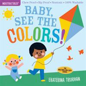 Image For Indestructibles: Baby, See the Colors! by Ekaterina Trukhan