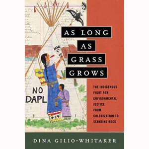 Cover Image For As Long As Grass Grows by Dina Gilio-Whitaker