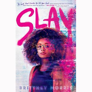 Image For Slay by Brittney Morris
